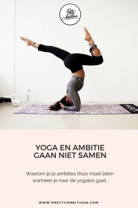 yoga en ambitie