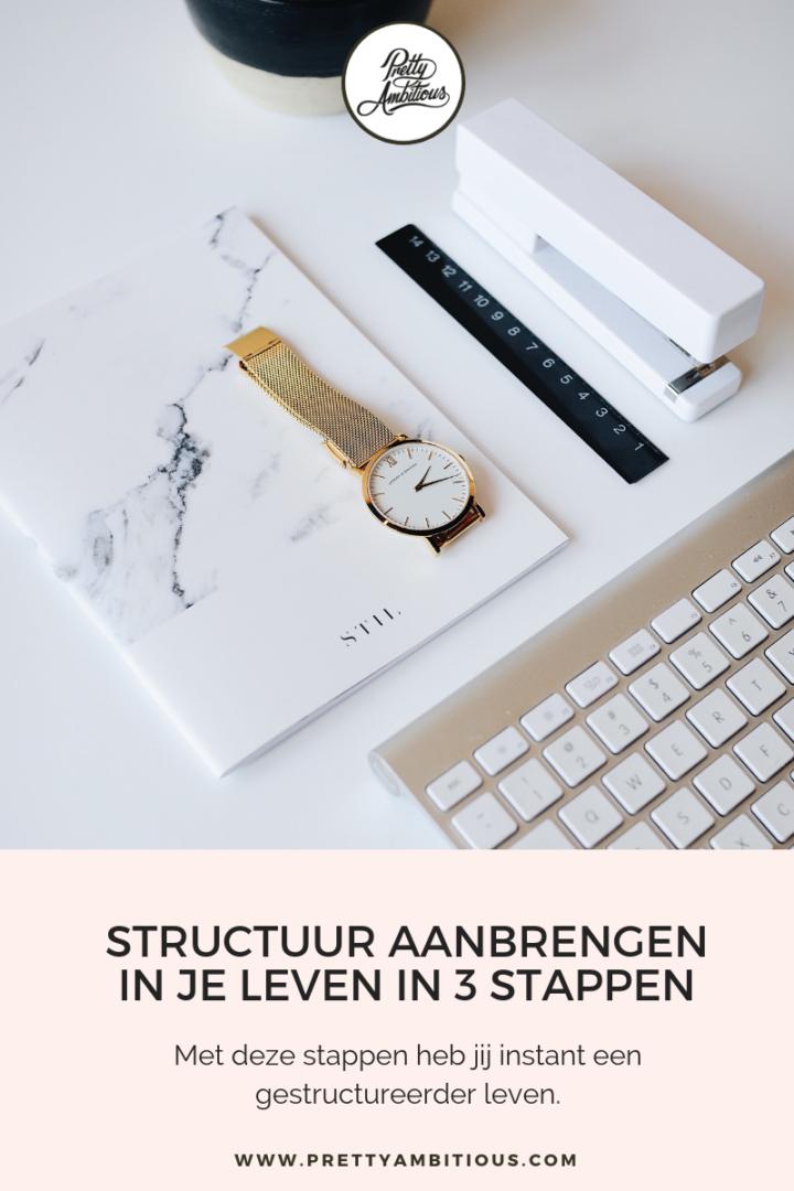 Wil jij gestructureerder werken?